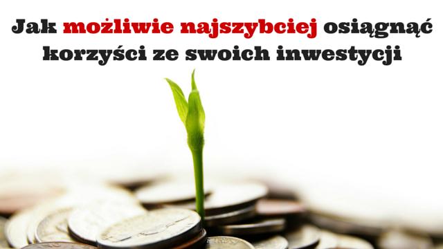 szybkie-korzysci-z-inwestycji