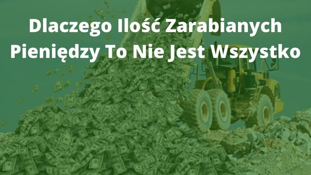 ilosc_zarabianych_pieniedzy_to_nie_wszystko